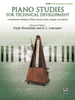 Piano Studies for Technical Development, Volume 1 A Comprehensive Anthology of Études, Exercises, Sc (ALF46137)