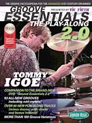 Vic Firth® Presents Groove Essentials 2.0 with Tommy Igoe The Groove Encyclopedia for the Advanced 2 (HL06620125)
