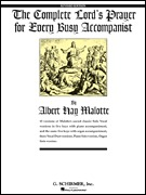 The Complete Lord's Prayer for Every Busy Accompanist Revised Edition with 3 added duet arrangements (HL50481088)
