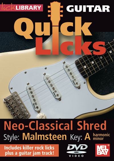 Guitar Quick Licks - Malmsteen : Neo-Classical Shred Key A minor (RDR0258)