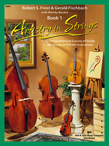 Artistry In Strings by Frost, Fischbach & Barden Book 1 (100AIS1)