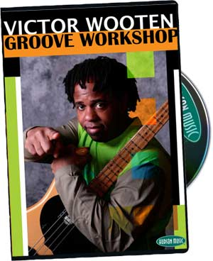 Victor Wooten: Groove Workshop 2 Dick DVD Set (320804)