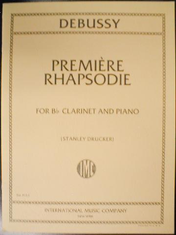 Debussy - Premiere Rhapsodie for Bb Clarinet and Piano arr.Druck (3553IMC)