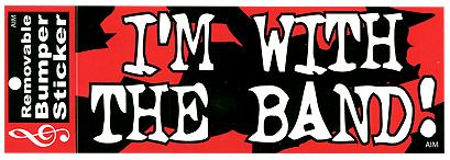 I'm With the Band Bumper Sticker (50308)