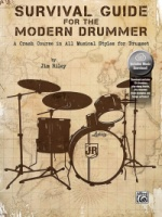 Survival Guide for the Modern Drummer A Crash Course in All Musical Styles for Drumset (ALF0692284087)