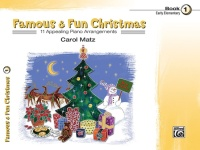 Famous & Fun Christmas, Book 1 11 Appealing Piano Arrangements (ALF22169)