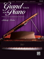 Grand Solos for Piano, Book 5 9 Pieces for Intermediate Pianists (ALF30113)