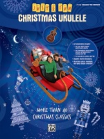 Just for Fun: Christmas Ukulele More Than 40 Christmas Classics (ALF35007)