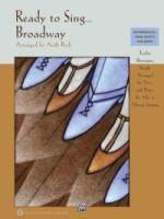Ready to Sing . . . Broadway 12 Showtunes, Simply Arranged for Voice and Piano for Solo or Unison Si (ALF35808)