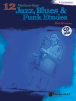 12 Medium-Easy Jazz, Blues & Funk Etudes with CD By Bob Mintzer (ALF37014)