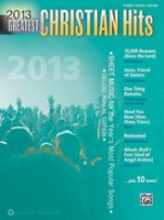 2013 Greatest Christian Hits  Piano/Vocal/Guitar (ALF41001)