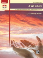 A Call to Love 10 Hymn Arrangements Based on the Theme of Love Arr. Melody Bober (ALF42383)