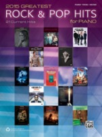 2015 Greatest Rock & Pop Hits for Piano 21 Current Hits (ALF44139)