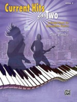 Current Hits for Two, Book 2 6 Graded Duets for Intermediate Pianists Arr. Dan Coates (ALF44377)