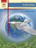 A Call to Peace 10 Hymn Arrangements Based on the Theme of Peace Arr. Melody Bober (ALF46118)