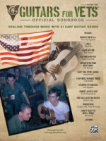 Guitars for Vets: Official Songbook Healing Through Music with 31 Easy Guitar Songs (ALF47775)
