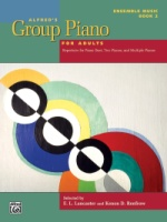 Alfred's Group Piano for Adults: Ensemble Music, Book 2 Repertoire for Piano Duet, Two Pianos, and M (ALF47850)