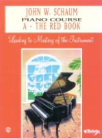 John W. Schaum Piano Course, A: The Red Book Leading to Mastery of the Instrument (ALFEL00166A)