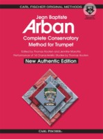 Arban's  Complete Conservatory Method for Trumpet New Authentic Edition with Accompaniment and Perfo (CFO21X)