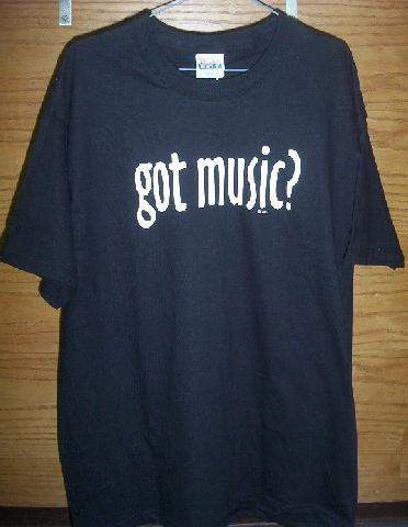 Got Music? Tee Shirt Black (CID-1182)