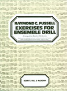 Exercises For Ensemble Drill - Fussell for Band & Orchestra (CID-SCHBK09603)