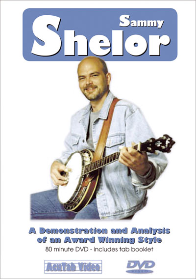 Sammy Shelor - A Demonstration of an Award-Winning Banjo Style (DSS1)