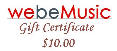 WeBeMusic.com - Music Unlimited  $10.00 Gift Certificate (GIFTCERT10)