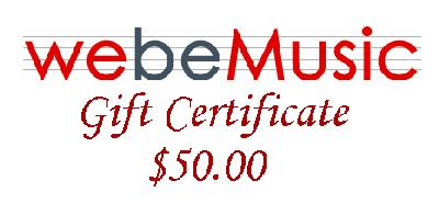 WeBeMusic.com - Music Unlimited  $50.00 Gift Certificate (GIFTCERT50)