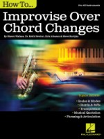 How to Improvise Over Chord Changes (HL00138009)