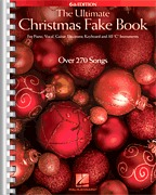 "The Ultimate Christmas Fake Book – 6th Edition for Piano, Vocal, Guitar, Electronic Keyboard & All "" (HL00147215)"