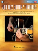 Solo Jazz Guitar Standards 16 Songs Expertly Arranged in Chord-Melody Style (HL00198371)