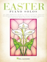Easter Piano Solos 30 Triumphant Hymns and Classical Pieces (HL00236952)