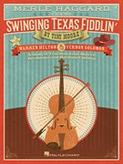 Merle Haggard Presents Swinging Texas Fiddlin' A Study of Traditional and Modern Breakdown and Hoedo (HL00258107)