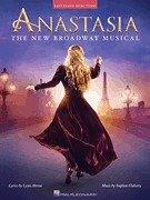 Anastasia The New Broadway Musical  Easy Piano (HL00264690)