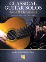 Classical Guitar Solos for All Occasions Over 50 Favorite Repertoire Pieces Written in Standard Nota (HL00282320)