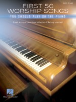 First 50 Worship Songs You Should Play on Piano  Easy Piano (HL00287138)