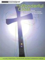 The Wonderful Cross Songs of Christ's Death & Resurrection (HL08748937)