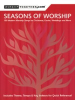 Seasons of Worship 100 Modern Worship Songs for Christmas, Easter, Weddings & More (HL08748938)
