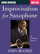 Improvisation for Saxophone The Scale/Mode Approach (HL50449860)