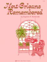 New Orleans Remembered  Composed by Eugenie Rocherolle  Intermediate (KJOSGP353)