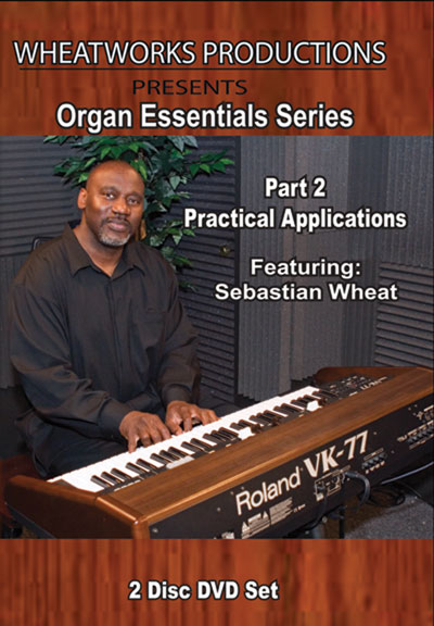 Organ Essentials Series, Part 2 : Practical Applications  DVD (MB21897DVD)