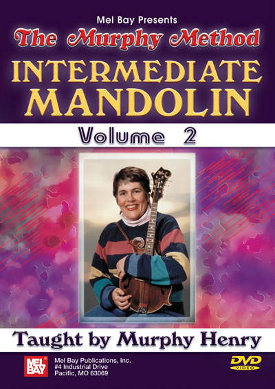 Intermediate Mandolin, Volume 2 The Murphy Method (MB21967DVD)