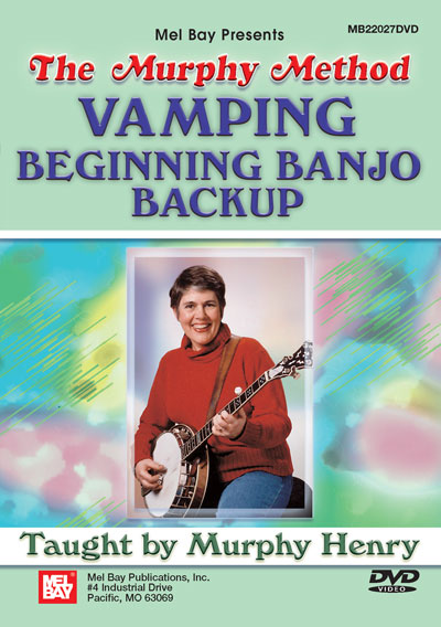 Vamping: Beginning Banjo Backup – The Murphy Method  DVD (MB22027DVD)