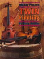 Twin Fiddling (Book/CD Set) by Stacy Phillips (MB95458BCD)