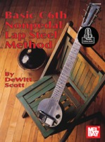 Basic C6th Nonpedal Lap Steel Method w/CD by Dewitt Scott (MB95666BCD)