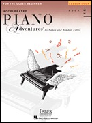 Accelerated Piano Adventures for the Older Beginner Lvl 2 (PAFA2)