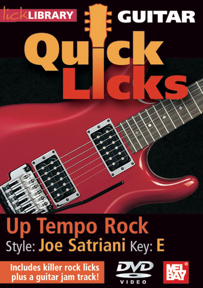 Guitar Quick Licks - Joe Satriani : Up Tempo Rock in the Key of (RDR0248)