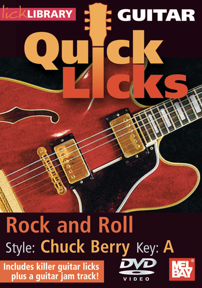 Guitar Quick Licks - Chuck Berry : Rock and Roll Key of A  DVD (RDR0272)