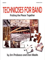 Technicises For Band, Putting The Pieces Together by Probasco/Me (TFB50)